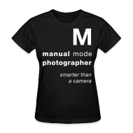 Women's T-Shirts ~ Women's T-Shirt ~ M = smarter than a camera