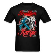 T-Shirts ~ Men's T-Shirt ~ Karate-Do Break With Tradition