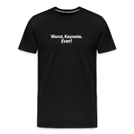 Worst. Keynote. Ever! T-Shirt ~ 1850