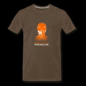 Make Love to Pressure T-Shirt - Men's Heavyweight ~ 1850