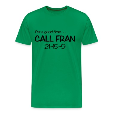 for a good time call Fran 21-15-9
