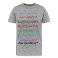 T-Shirts ~ Men's Premium T-Shirt ~ Any questions?
