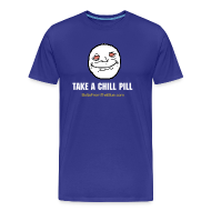 T-Shirts ~ Men's Premium T-Shirt ~ Take a Chill Pill