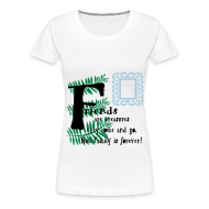 Women's T-Shirts ~ Women's Premium T-Shirt ~ Friends are treasures