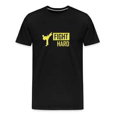 fight hard T-Shirts