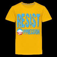 Kids' Shirts ~ Kid's Premium T-Shirt ~ Resist Oppression Anti Obama