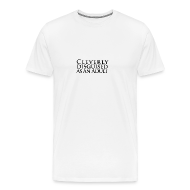T-Shirts ~ Men's Premium T-Shirt ~ Cleverly Disguised as an Adult