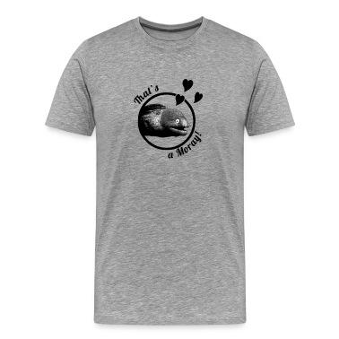 That's a Moray! Men's Shirt