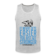 Men ~ Men's Premium Tank Top ~ It never gets easier | Mens tank