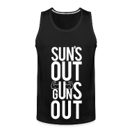 Men ~ Men's Premium Tank Top ~ Suns out guns out | Mens tank