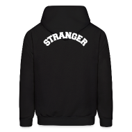 Hoodies ~ Men's Hooded Sweatshirt ~ STRANGER mens hoodie - design on BACK