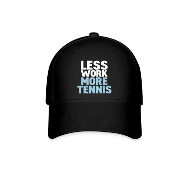 Black less work more tennis Caps