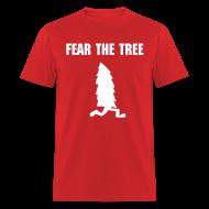 T-Shirts ~ Men's T-Shirt ~ Fear The Tree - Men's