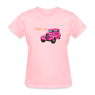 Women's T-Shirts ~ Women's Standard Weight T-Shirt ~ Pink car t-shirt