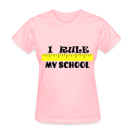 Women's T-Shirts ~ Women's Standard Weight T-Shirt ~ I Rule My School - WomensStnd