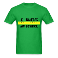 T-Shirts ~ Men's Standard Weight T-Shirt ~ I Rule My School - MensStndWt