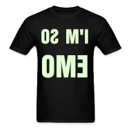 T-Shirts ~ Men's Standard Weight T-Shirt ~ I'M SO EMO (Glow In The Dark!) (M)
