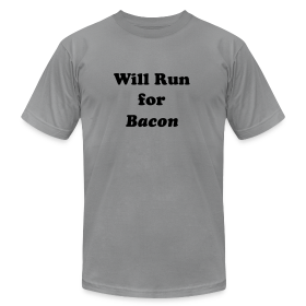 Will Run For Bacon ~ 316
