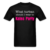 T-Shirts ~ Men's Standard Weight T-Shirt ~ What turban should I wear to Kates Party?