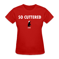 Women's T-Shirts ~ Women's Standard Weight T-Shirt ~ So Cuttered - Ladies