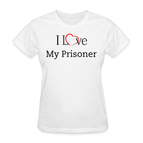 I Love My Prisoner ~ 625