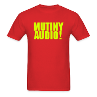T-Shirts ~ Men's Standard Weight T-Shirt ~ Mutiny Bold !!!
