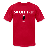 T-Shirts ~ Men's T-Shirt by American Apparel ~ So Cuttered - Mens AA