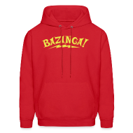 Hoodies ~ Men's Hooded Sweatshirt ~ Exclusive BAZINGA Hoodie Flex Design