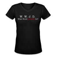 Women's T-Shirts ~ Women's V-Neck T-Shirt ~ What Would Jamie Do?