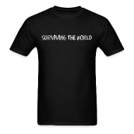 T-Shirts ~ Men's Standard Weight T-Shirt ~ Surviving the World (Front + Back)