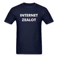 T-Shirts ~ Men's Standard Weight T-Shirt ~ Internet Zealot Mens Standard Shirt