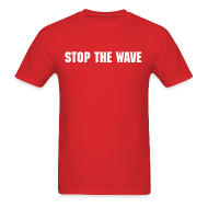 T-Shirts ~ Men's Standard Weight T-Shirt ~ Stop The Wave Mens Standard Shirt