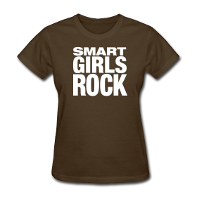 Women's Smart Girls Rock Shirt ~ 625