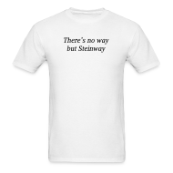 T-Shirts ~ Men's Standard Weight T-Shirt ~ There's No Way...