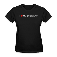 Women's T-Shirts ~ Women's Standard Weight T-Shirt ~ I Love My Steinway