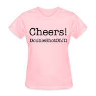 Women's T-Shirts ~ Women's Standard Weight T-Shirt ~ Cheers!
