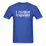 T-Shirts ~ Men's Standard Weight T-Shirt ~ I MAKE MOVIES