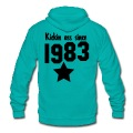 kickin ass since 1983 Zip Hoodies/Jackets