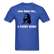 T-Shirts ~ Men's T-Shirt ~ Jesus Always Has... A Playoff Beard!