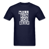 T-Shirts ~ Men's Standard Weight T-Shirt ~ Will Run For Beer - Front & Back