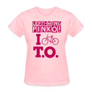 Women's T-Shirts ~ Women's Standard Weight T-Shirt ~ Left Wing Pinko I Bike T.O. T-Shirt (Womens)