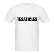 T-Shirts ~ Men's Standard Weight T-Shirt ~ Tesaticles