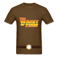 T-Shirts ~ Men's Standard Weight T-Shirt ~ The Waist of Time!