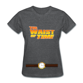 The Waist of Time!  ~ 625
