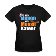 Women's T-Shirts ~ Women's Standard Weight T-Shirt ~ 50% Minion 50% MooseKateer