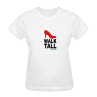 Women's T-Shirts ~ Women's Standard Weight T-Shirt ~ walk tall