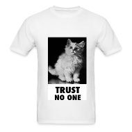 T-Shirts ~ Men's Standard Weight T-Shirt ~ Trust No One