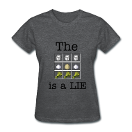 Women's T-Shirts ~ Women's Standard Weight T-Shirt ~ The Cake is a Lie (Ladies)