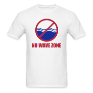 T-Shirts ~ Men's Standard Weight T-Shirt ~ Men's No Wave Zone T-Shirt