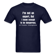 T-Shirts ~ Men's Standard Weight T-Shirt ~ I'm not an expert